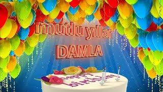 Mutlu Yıllar DAMLA -İsme Özel Doğum Günü Şarkısı