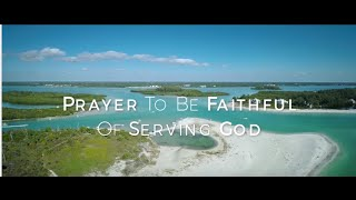 Image of Prayer To Be Faithful Of Serving God HD video