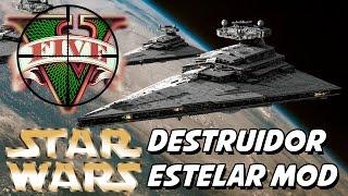 GTA V –  GIGANTESCO! Star Wars Destruidor Estelar MOD