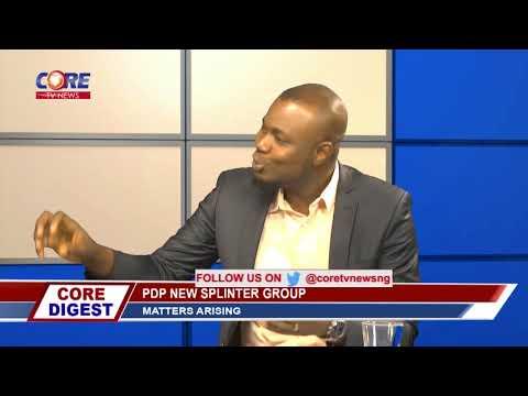 CORE DIGEST: PDP NEW SPLINTER GROUP...21st December, 2017.