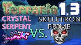Terraria 1.3 Weapons VS. Expert Bosses: CRYSTAL SERPENT VS. SKELETRON PRIME!