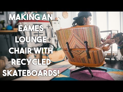 Making An Eames Lounge Chair With Recycled Skateboards!