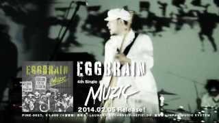 EGG BRAIN / MUZIC (OFFICIALTRAILER)