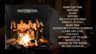 "NEEDTOBREATHE - ""Nothing Left To Lose"""