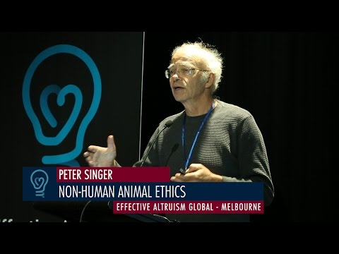 Peter Singer - Non-Human Animal Ethics - EA Global Melbourne 2015