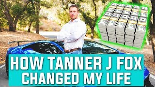 How Tanner J Fox CHANGED My LIFE!