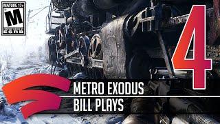 Metro Exodus - Part 4 - Let's Play Stadia Gameplay