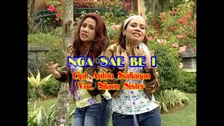 Silaen sisters - Nga sae be i ( Official Music video )