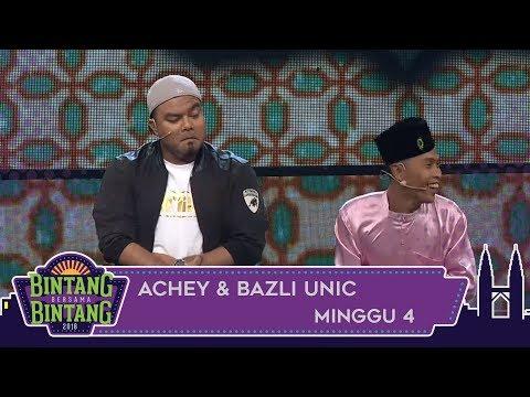 Bintang Bersama Bintang | Achey & Bazli UNIC | Minggu 4