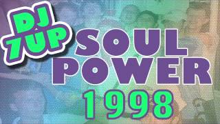 Download Dj 7up   Soul Power 1998 MP3 song and Music Video