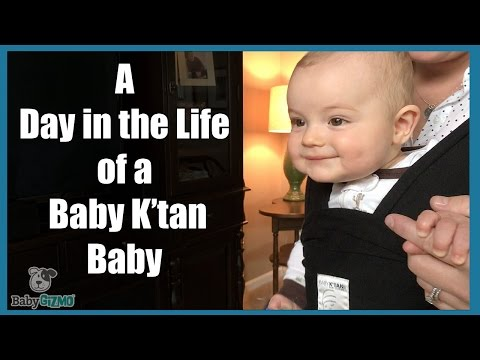BABY WEARING: A Day in the Life of a Baby K'Tan Baby