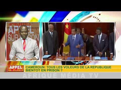 CAMEROUN: TOUS LES VOLEURS DE LA REPUBLIQUE BIENTOT EN PRISON? APPEL SUR LE CONTINENT