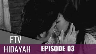FTV Hidayah Episode 03 Suami Mati Istri Gila Akibat Berselingkuh