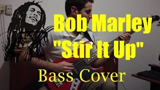 Stir It Up (Bob Marley & The Wailers) Bass Cover