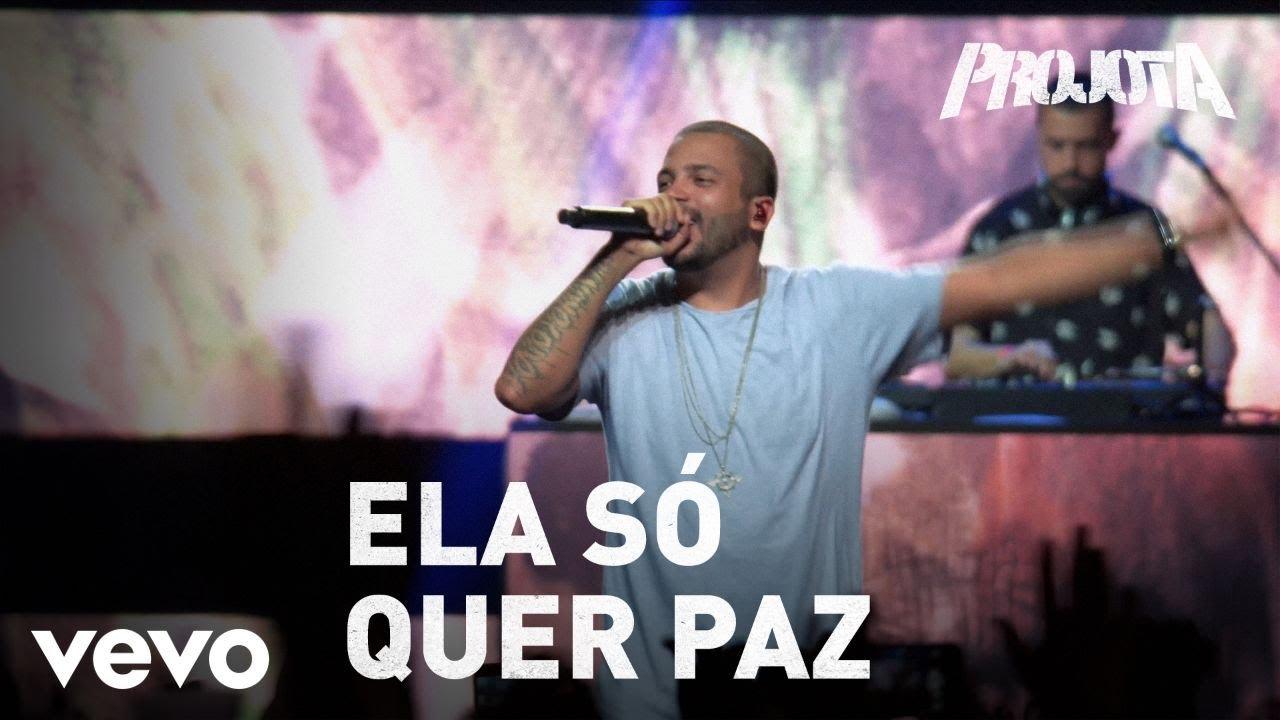 Projota - Ela Só Quer Paz (Ao Vivo Em São Paulo / 2017)