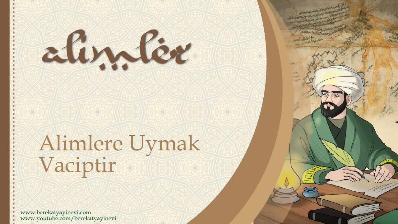 Alimlere Uymak Vaciptir - Sorularla İslamiyet