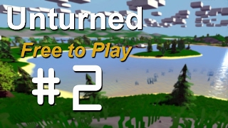 Unturned part 2