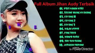 """JIHAN AUDY"" Prei Kanan Kiri Terbaru 2019 Full album"