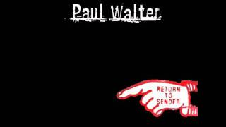 Watch Paul Walter Poor Me video