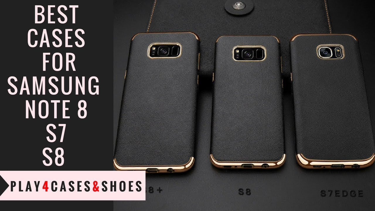 the most anticipated samsung note 8 s7 s8 plus cases youtubethe most anticipated samsung note 8 s7 s8 plus cases