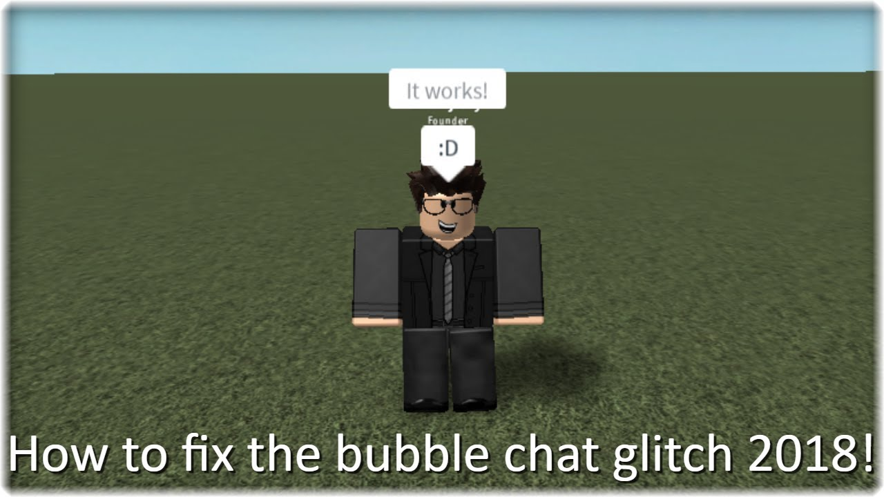 How To Get Speach Bubbles In Your Game In Roblox How To Fix The Bubble Chat Glitch Roblox Youtube
