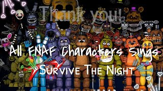 - All FNAF Characters Sings Survive The Night