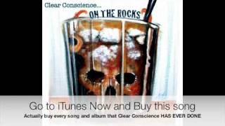 Clear Conscience - End of The World (Feat. NO NEEDZ) On The Rocks