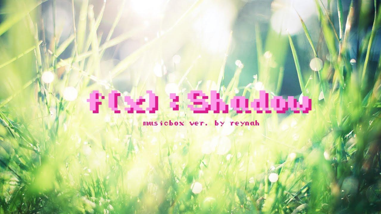 """""""미행 (그림자 : Shadow)"""" Music box ver. 오르골 버전 - f(x) 에프엑스 ..."""
