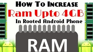 [Hindi-2016] How To Increase Ram Upto 4Gb On Rooted Android Phone