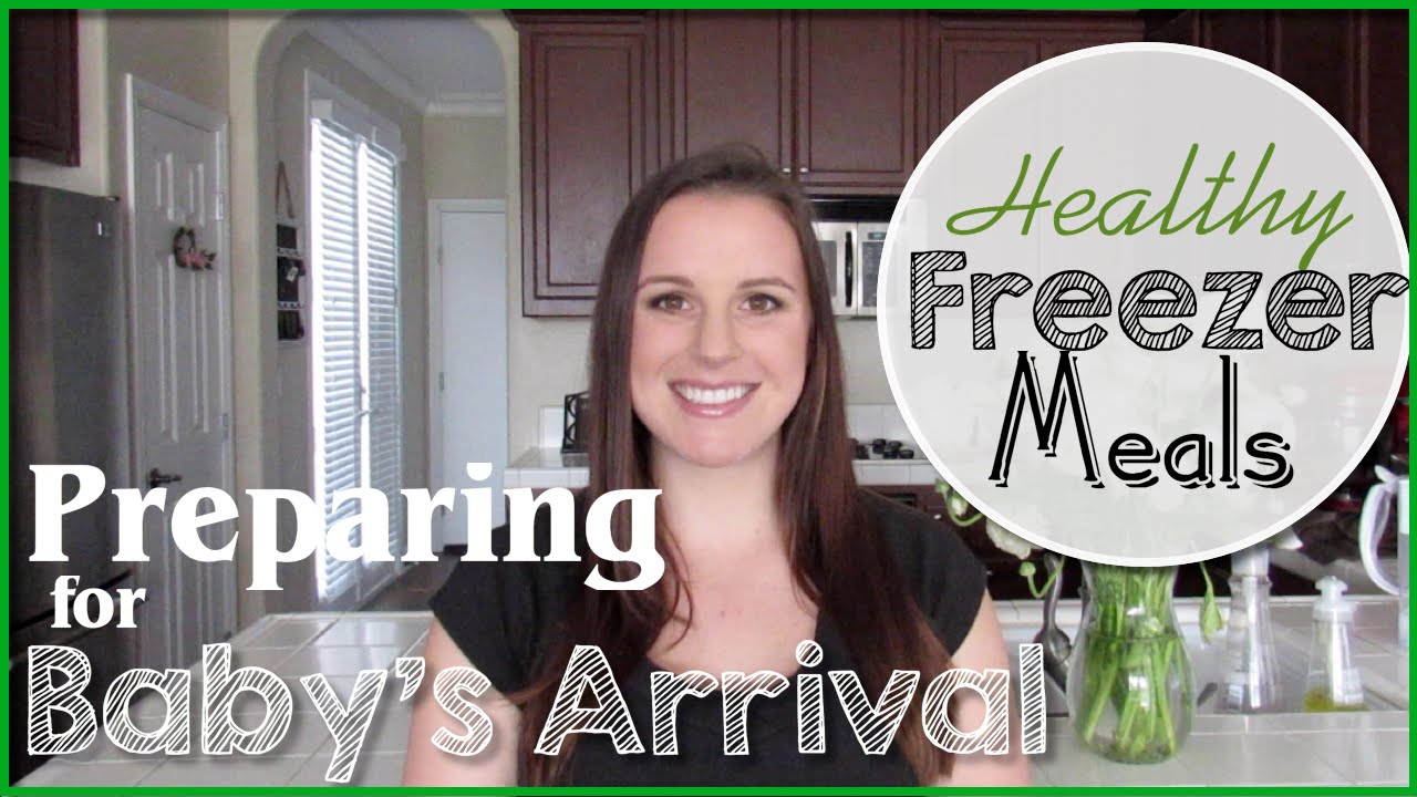 Healthy Freezer Meal Prep | Preparing for Baby's Arrival ...