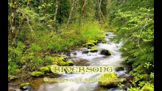 Celtic Ballad - Riversong