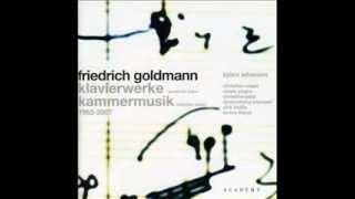 FRIEDRICH GOLDMANN - Klaviersonate ( Sonata for piano ) // 1987