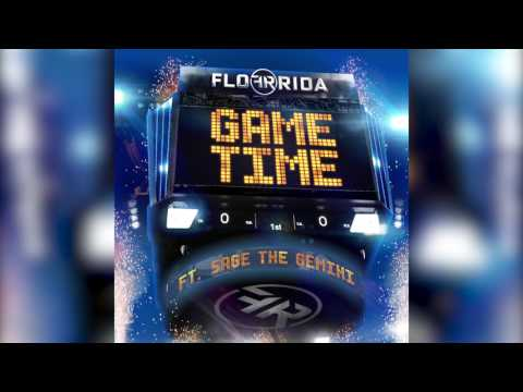 Flo Rida – Game Time ft. Sage The Gemini