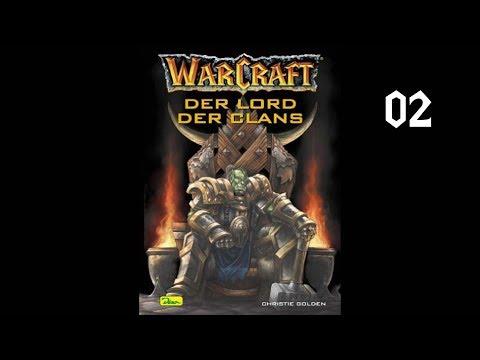 World of Warcraft - Lord der Clans - Kapitel 2