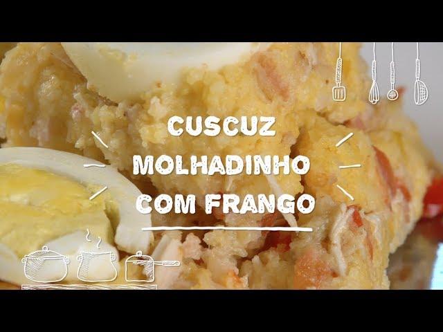 Cuscuz Molhadinho com Frango - Sabor com Carinho (Tijuca Alimentos)