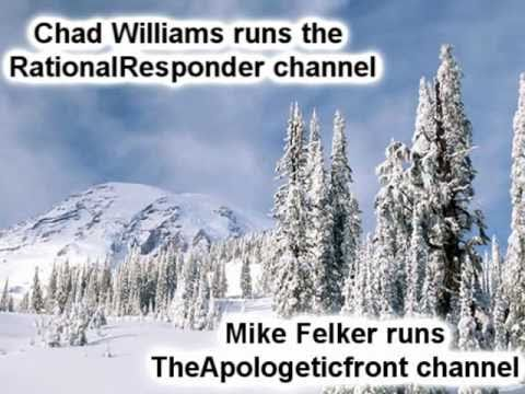 Laws of Logic challenge to Chad Williams and Mike Felker