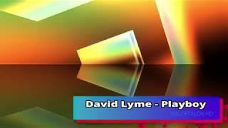 David Lyme - Playboy (I.E.Remix)