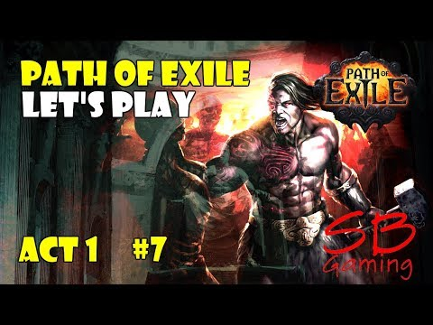 Path Of Exile Let's Play A Marauder - The Ledge & Prison Entrance - Marauder Gameplay - Act 1 P7