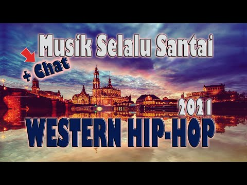 Musik Selalu Santai | Chillout enak didengar | Western Hip Hop 😘