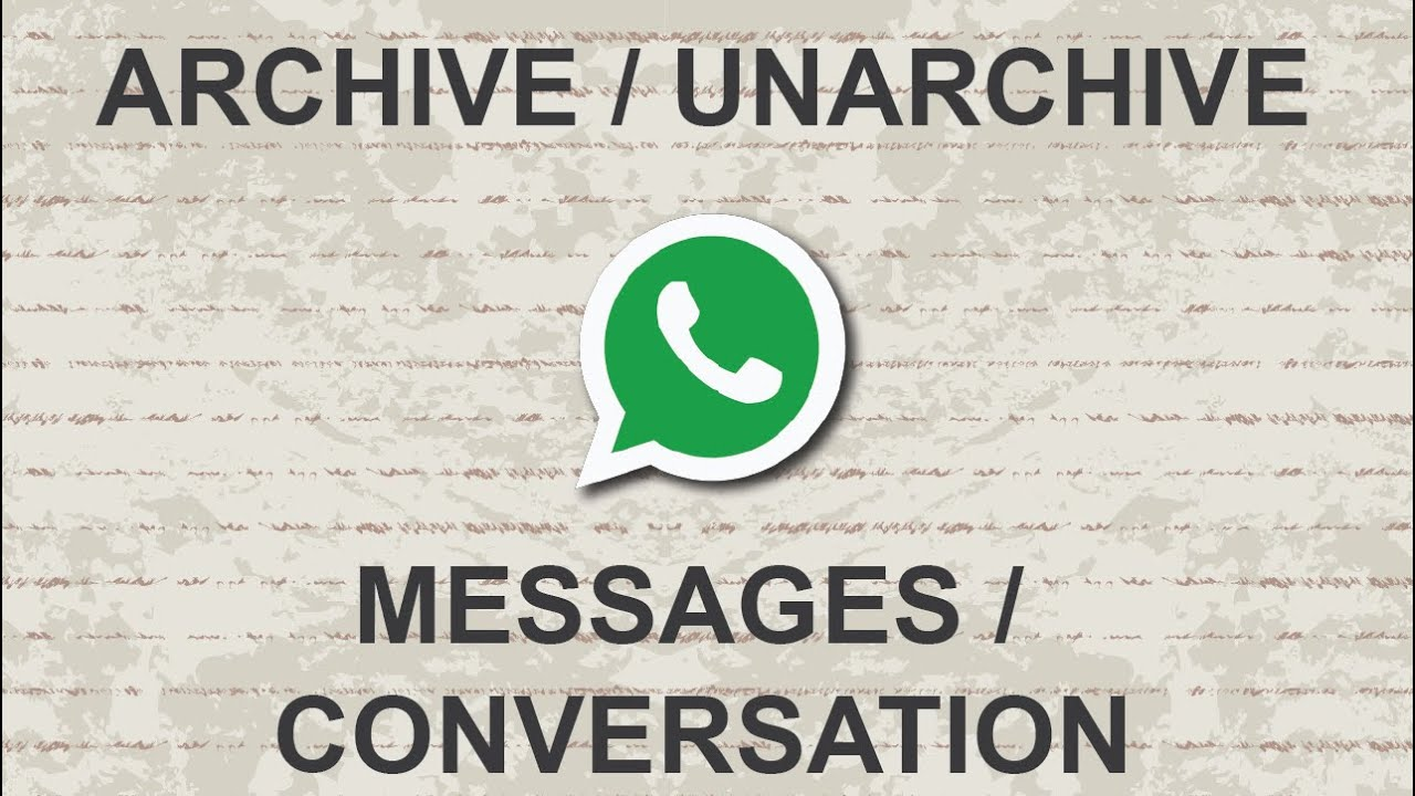 whatsapp archive messages
