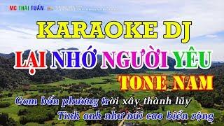 Lại nhớ người yêu (DJ Remix cực mạnh ) Karaoke nhạc sống | Karaoke Chất lượng cao - 4K Ultra HD