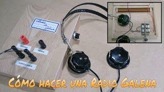 CÓMO CONSTRUIR UNA RADIO GALENA (CRISTAL RADIO)