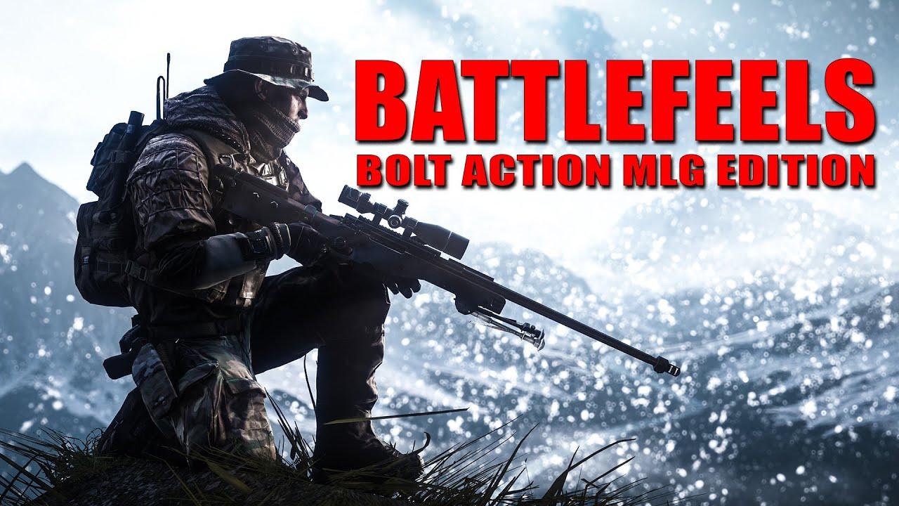 Battlefeels Bolt Action Mlg Sniper Edition Battlefield 4 Youtube