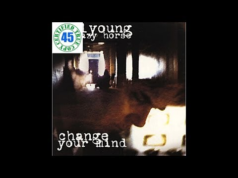 NEIL YOUNG & CRAZY HORSE - CHANGE YOUR MIND - Sleeps With Angels (1994) HiDef :: SOTW #204