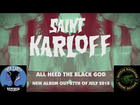 Saint Karloff - All Heed the Black God (official trailer)