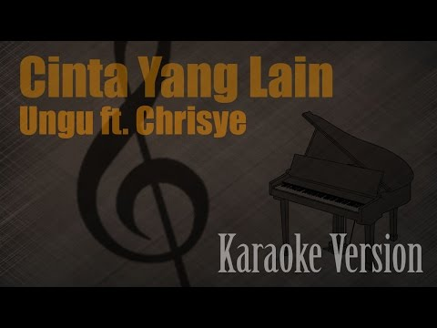 ungu-feat-chrisye---cinta-yang-lain-karaoke-version- -ayjeeme-channel