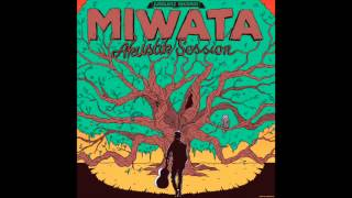 Miwata - Darum Bin Ich Hier [Akustik Session Album