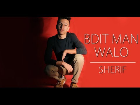 Sherif - Bdit Man Walo [Official Music Video]