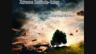 Xtreme Sounds- Eden (Soren Andrews Eternal Remix)