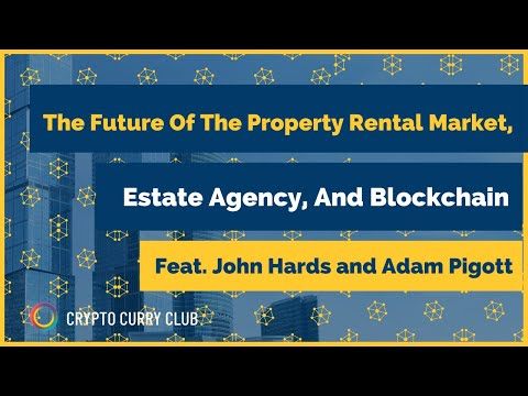 The Future of the Property Rental Market, Estate Agency, and Blockchain